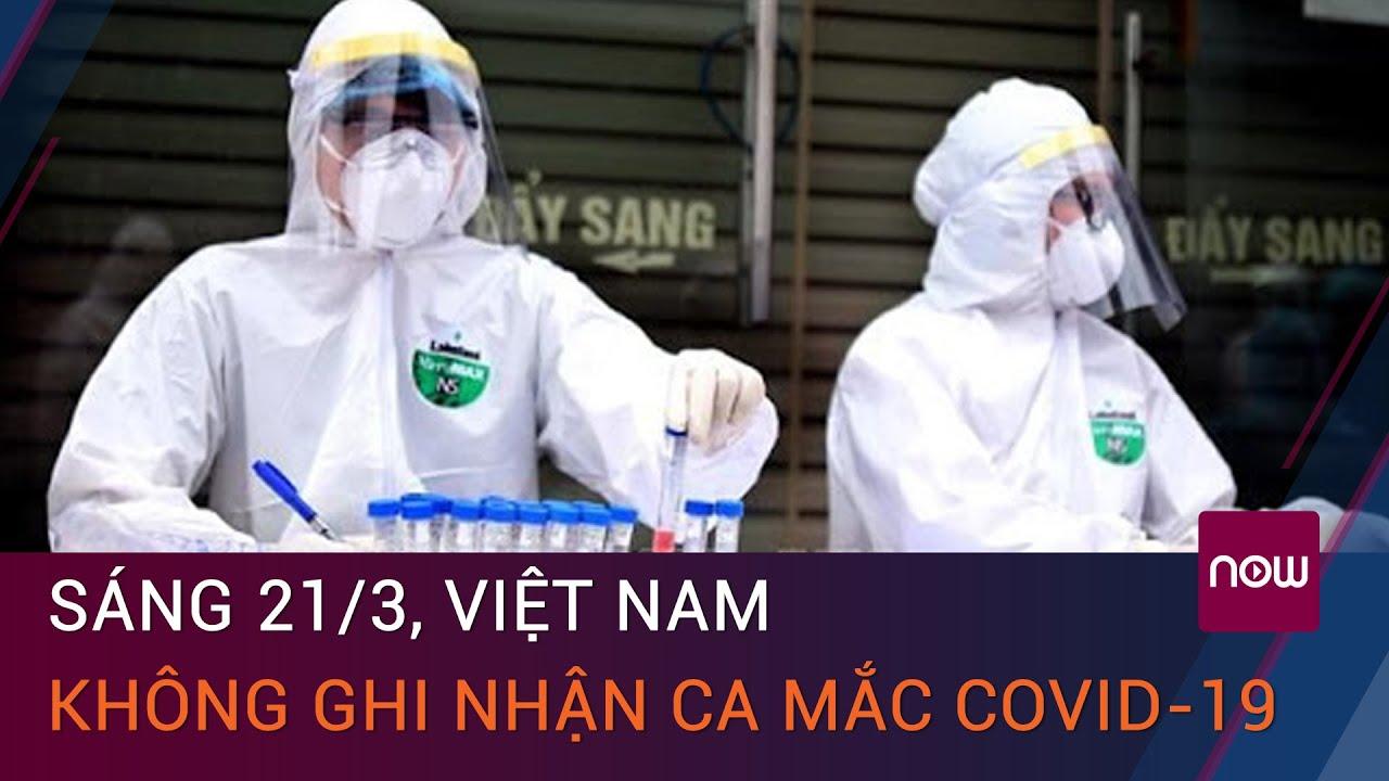 Tin tức Covid-19 sáng 21_3- 0 ca mắc mới, hơn 32.000 người Việt đã tiêm vaccine Covid-19