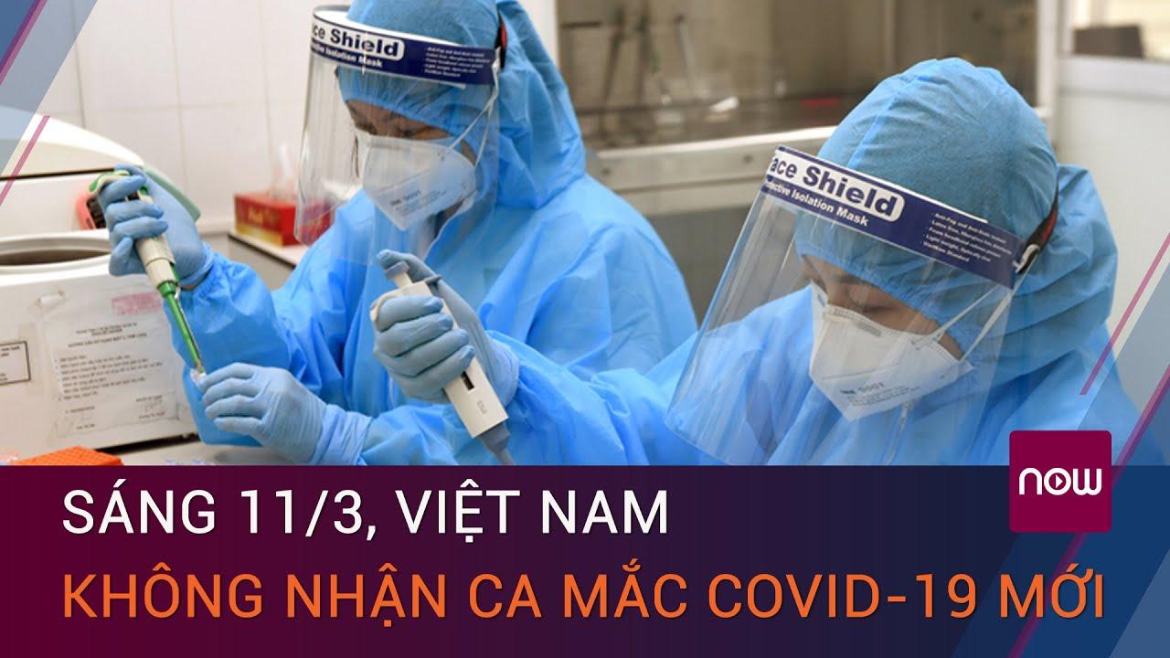 Tin tức Covid-19 sáng 11_3 mới nhất- 0 ca mắc mới, bệnh nhân nặng nhất đang tập thở